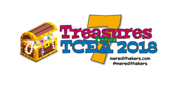7 Treasures from TCEA Graphic