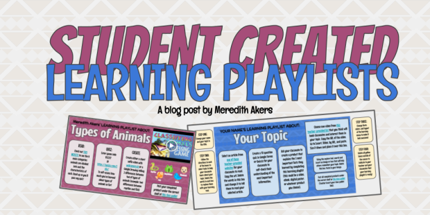 Student Created Learning Playlists