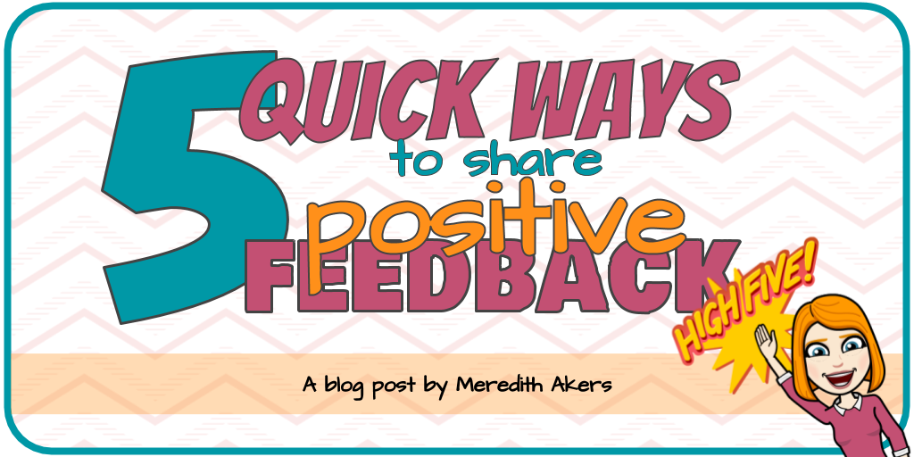 5 Quick Ways to Share Positive Feedback (1)