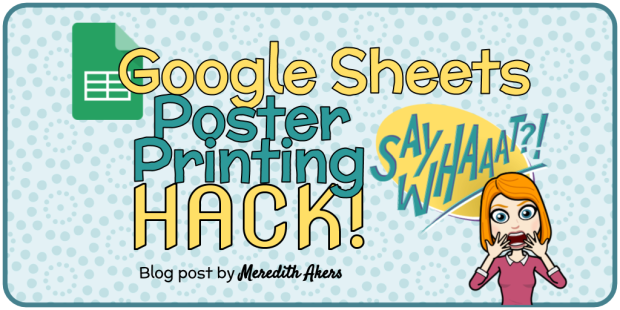 Google Sheets Poster Printing Hack