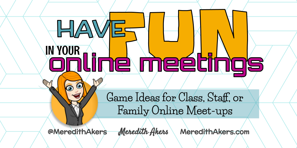 Have Fun in your Online Meetings